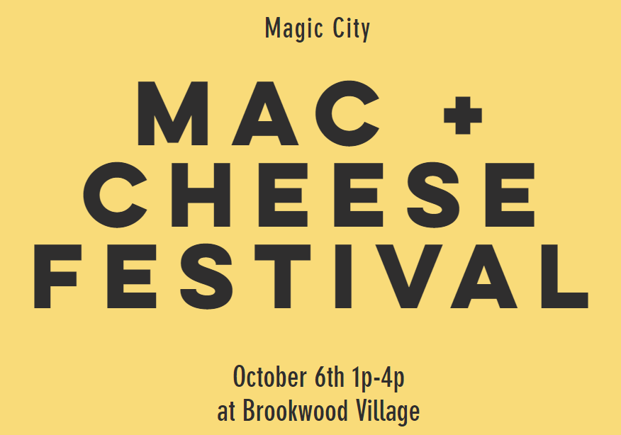 Magic City Mac 'n' Cheese Festival – October 6th, 2019